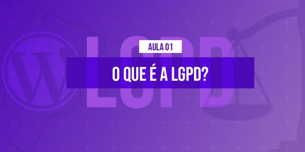 lgpd-oque-e-lei-geral-de-protecao-de-dados-1024x576